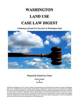 Washington Land Use Case Law Digest